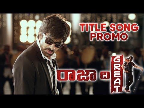 Raja The Great Title Song Trailer - Raja The Great Songs | RaviTeja, Mehreen, Anil Ravipudi