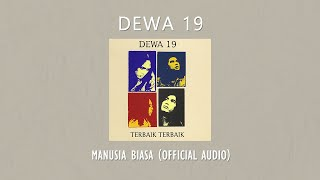 Dewa 19 - Manusia Biasa | Official Video