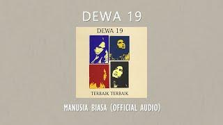 Dewa 19 - Manusia Biasa | Official Video