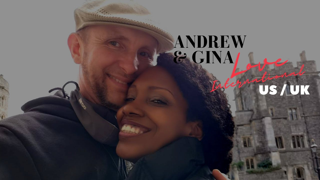 UK & USA Long Distance Relationships/Time Apart: Andrew & Gina Helpful Tips