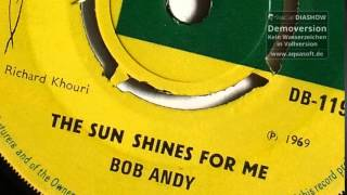 Bob Andy - The Sun Shines For Me (1969)