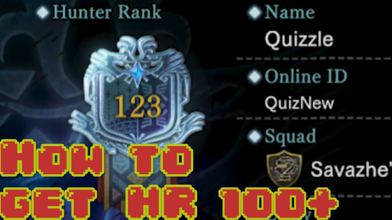 How to Get Hunter Rank 100+ in Monster Hunter World Fast!