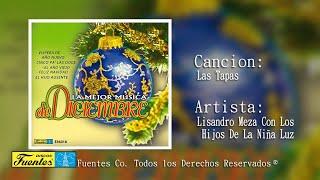 Las Tapas - Lisandro Meza Con Los Hijos De La Niña Luz / Discos Fuentes