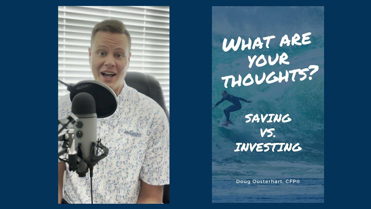 WAYT - Saving vs. Investing