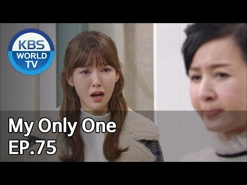 My Only One   하나뿐인 내편 EP75 [SUB : ENG, CHN / 2019.02.02]