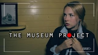 The Museum Project | Found Footage Horror Film