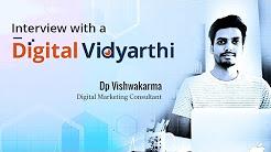 My Experience with Digital Vidya | DP Vishwakarma - Top Digital Marketing Consultant in India
