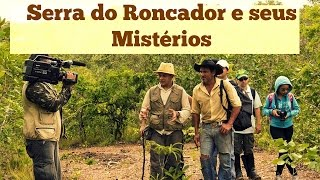 PREVIEW DO DOCUMENTÁRIO ENIGMAS DA SERRA DO RONCADOR