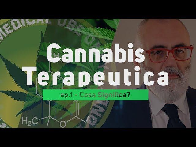 Cannabis Terapeutica - Dr Marco Bertolotto ep.01