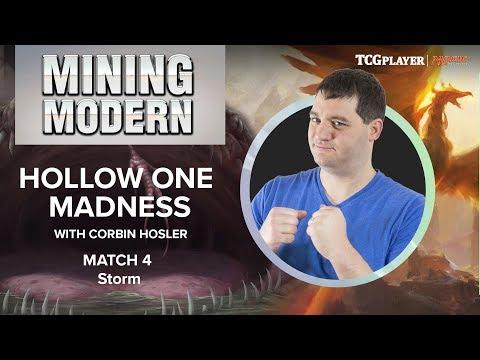 [MTG] Mining Modern - Hollow One Madness | Match 4 VS Storm