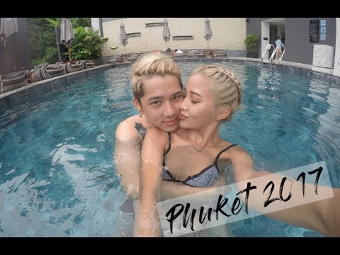 Phuket 2017 VLOG