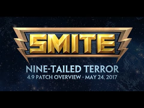 SMITE 4.9 Patch Overview - Nine-Tailed Terror (May 24, 2017)