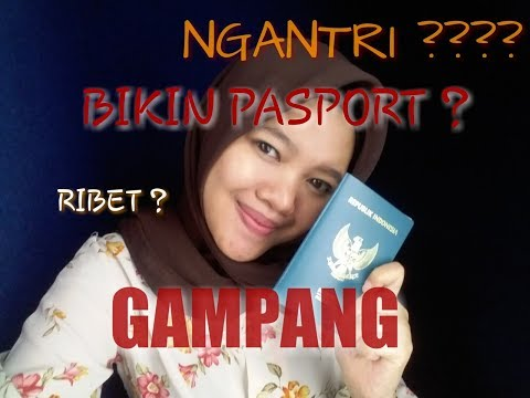 TIPS / CARA MUDAH DAFTAR PENGAJUAN DAN DAPAT PASPORT INDONESIA TERBARU