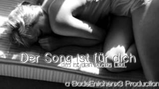 SEKZ - Dein letztes Lied (Video by BadeEntchenx3) (+ Lyrics)