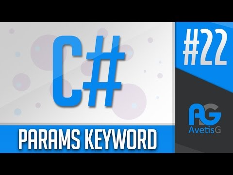 Learn How To Program In C# Part 22 - Params Keyword