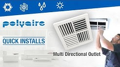 Air Condtioning Multi Directional Outlet Quick installation