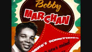 What Can I Do- Bobby Marchan
