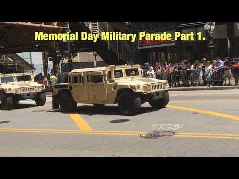 Memorial Day Military Parade 2017 (Chicago, Illinois): Part 1.