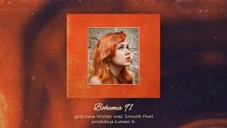 Ad.M.a - Bohema 91 / feat. Wicher, Smooth Poet / prod. Łukasz K.