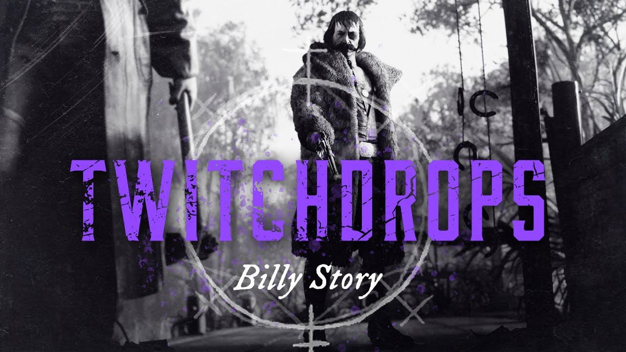 Hunt: Showdown | Twitch Drops | Billy Story