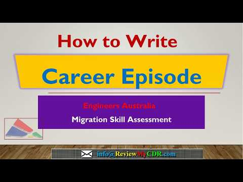 How to write Career Episode/ Competency Demonstration Report (CDR) for Engineer Australia