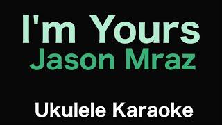 I'm Yours - Jason Mraz | Ukulele Karaoke