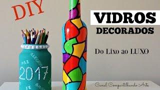 DIY garrafa decorada e porta treco – Vidros decorados