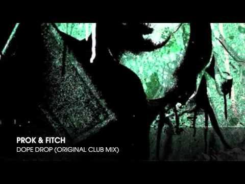 Prok & Fitch - Dope Drop Original Club Mix.mp3
