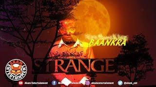 Baankra - Stranger - June 2019