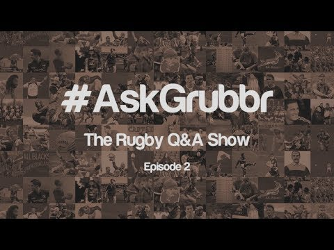 The internet's impact on rugby, handling the rush defence and how to measure talent | #AskGrubbr 2