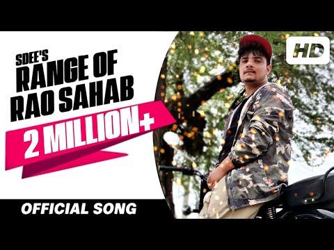 RANGE OF RAO SAHAB (Full Song) ● SDEE ● New Haryanvi Video Song 2018 ● HD Video