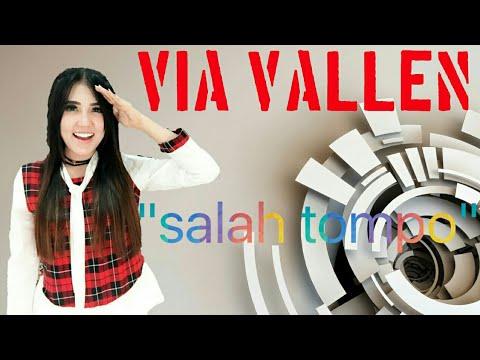 Via Vallen  - salah tompo (lirik)