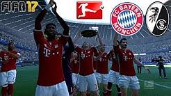 FIFA 17 - FC BAYERN MÜNCHEN vs. SC FREIBURG | 34.SPIELTAG ◄FCB #60►