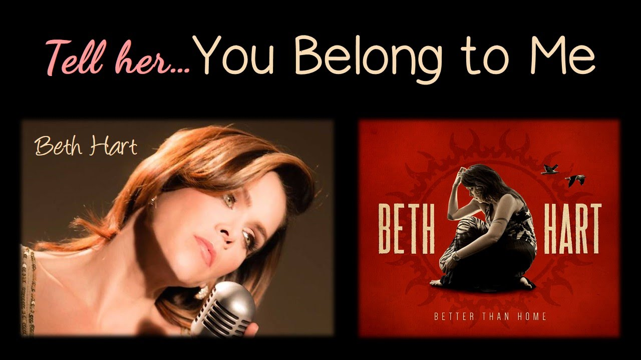 Beth Hart - Tell Her You Belong To Me