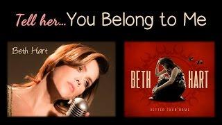Tell Her You Belong to Me - Beth Hart + Lyrics