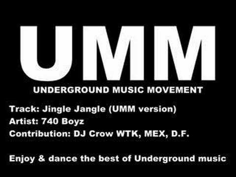 Jingle jangle by 740 Boyz - UMM, Underground House