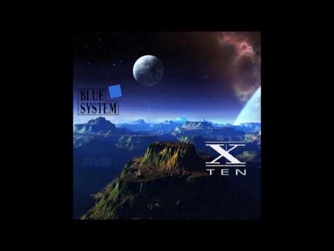 Blue System - X Ten (re-cut by Manaev)