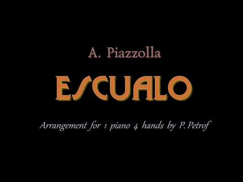 Piazzolla - ESCUALO - 1 piano 4 hands sheet music