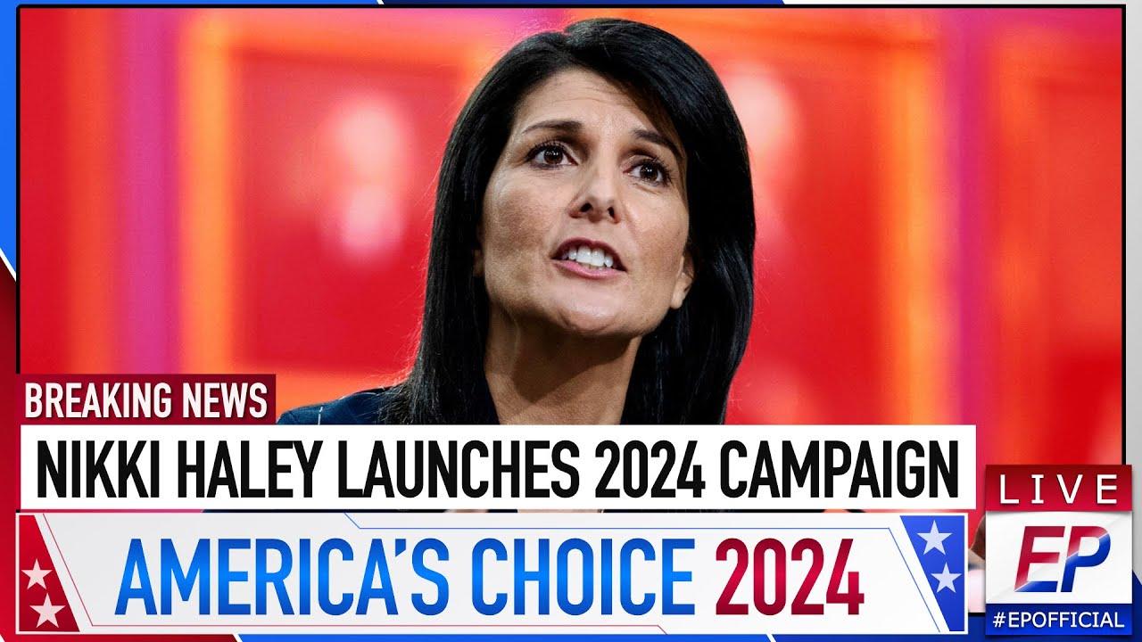 Nikki Haley Enters Presidential Race I 2024 Primary I EP #1