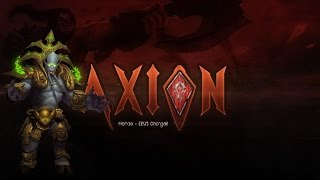 Axion vs Archimonde Mythic