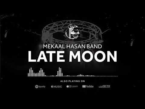 Mekaal Hasan Band   Late Moon   Sampooran   1st Studio Album Of MHB   MHB Song