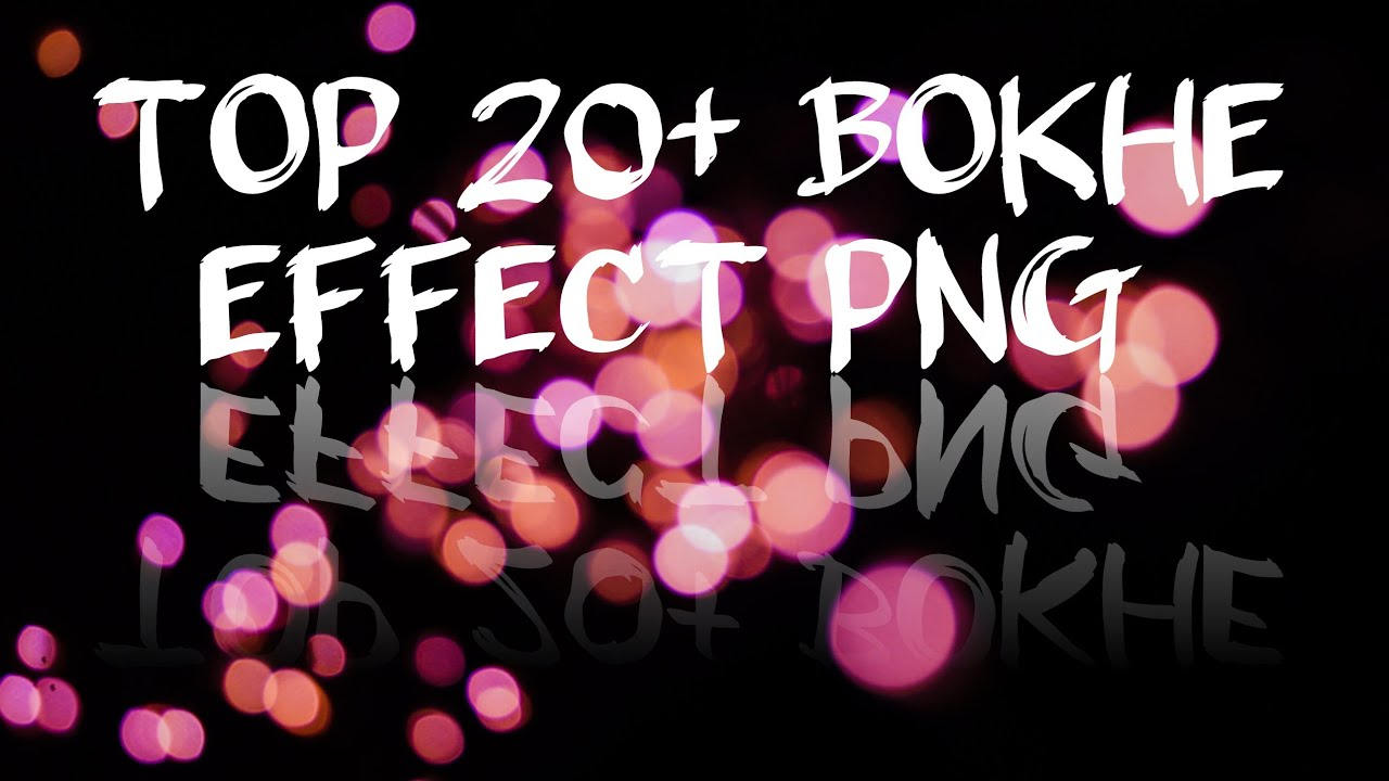 Top 20+ Bokeh Effect Png For Editing Download🔥|| Ether Editz