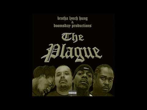 Brotha Lynch Hung & Doomsday - The Plague [Full Album]