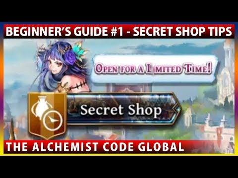 Beginner's Guide #1 - Secret Shop Tips (The Alchemist Code Global)