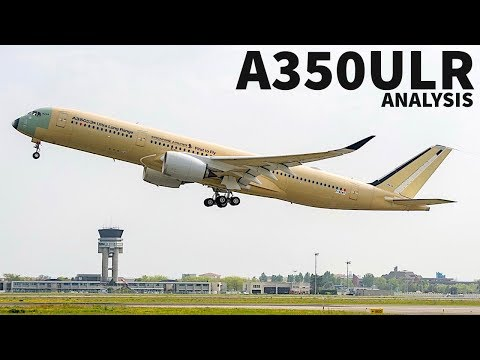Let's Talk The Airbus A350ULR