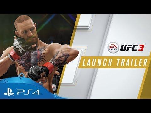 EA SPORTS UFC 3 | Launch Trailer | PS4