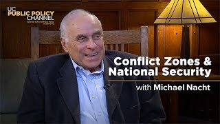 Conflict Zones and National Security with Michael Nacht