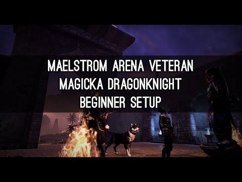 Vet Maelstrom Arena, Magicka DK Beginner Build - ESO