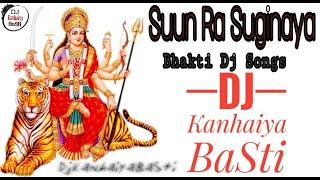 Gambar cover Suun Ra Suginaya Bhakti Dj Songs  Dj Kanhaiya BaSti