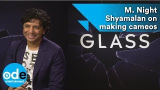 GLASS: M. Night Shyamalan on making cameos & James McAvoy